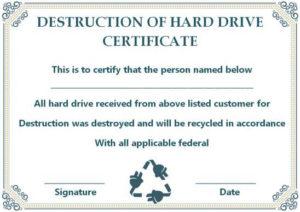 10+ Hard Drive Certificate Of Destruction Templates: Useful pertaining to Best Hard Drive Destruction Certificate Template