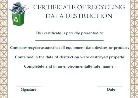 10+ Hard Drive Certificate Of Destruction Templates: Useful throughout Best Hard Drive Destruction Certificate Template