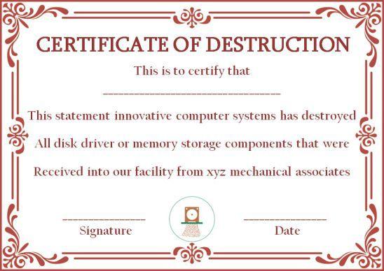10+ Hard Drive Certificate Of Destruction Templates: Useful within Best Hard Drive Destruction Certificate Template