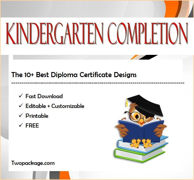 10+ Kindergarten Completion Certificate Printables Free for Best Kindergarten Diploma Certificate Templates 10 Designs Free