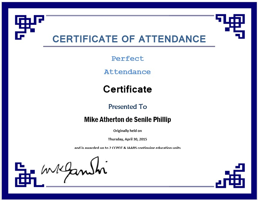 13 Free Sample Perfect Attendance Certificate Templates for Attendance Certificate Template Word