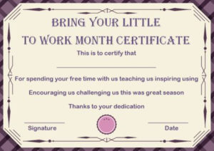 15 +Bring Your Child To Work Day Certificates: Easy To Print pertaining to Certificate For Take Your Child To Work Day
