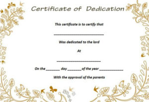 26 Free Fillable Baby Dedication Certificates In Word with Unique Free Printable Baby Dedication Certificate Templates