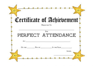 40 Printable Perfect Attendance Award Templates & Ideas with regard to Unique Perfect Attendance Certificate Free Template