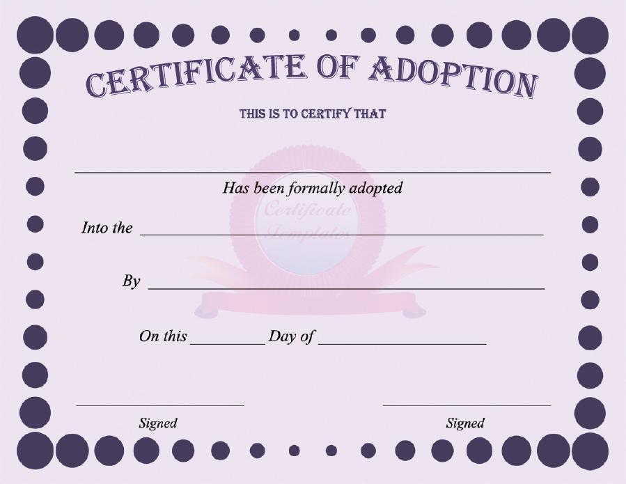 40+ Real & Fake Adoption Certificate Templates - Printable inside New Pet Adoption Certificate Editable Templates