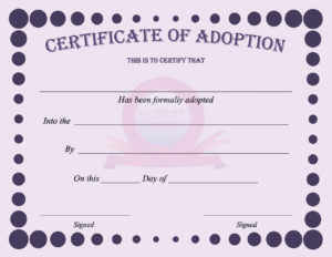 40+ Real & Fake Adoption Certificate Templates – Printable within Dog Adoption Certificate Template