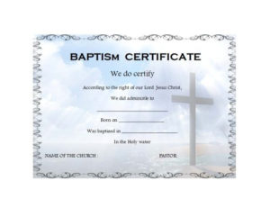 47 Baptism Certificate Templates (Free) – Printable Templates Throughout Christian Baptism Certificate Template