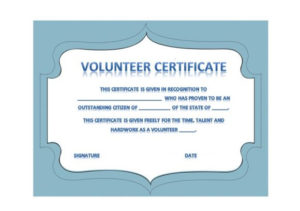 50 Free Volunteering Certificates – Printable Templates in Best Outstanding Volunteer Certificate Template
