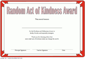 7+ Certificate Of Kindness Free Printable [2020 Ideas] Intended For Kindness Certificate Template 7 New Ideas Free