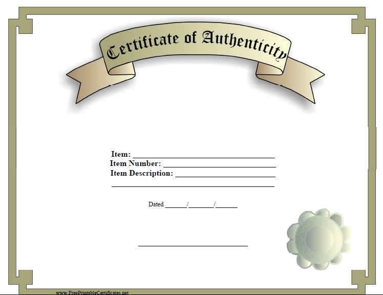 7 Free Sample Authenticity Certificate Templates - Printable inside Unique Authenticity Certificate Templates Free