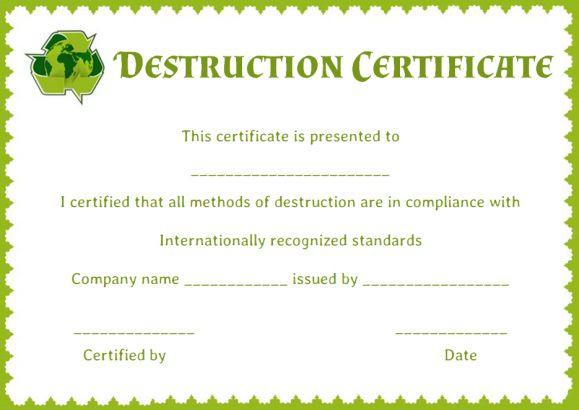 8 Free Customizable Certificate Of Destruction Templates with Hard Drive Destruction Certificate Template
