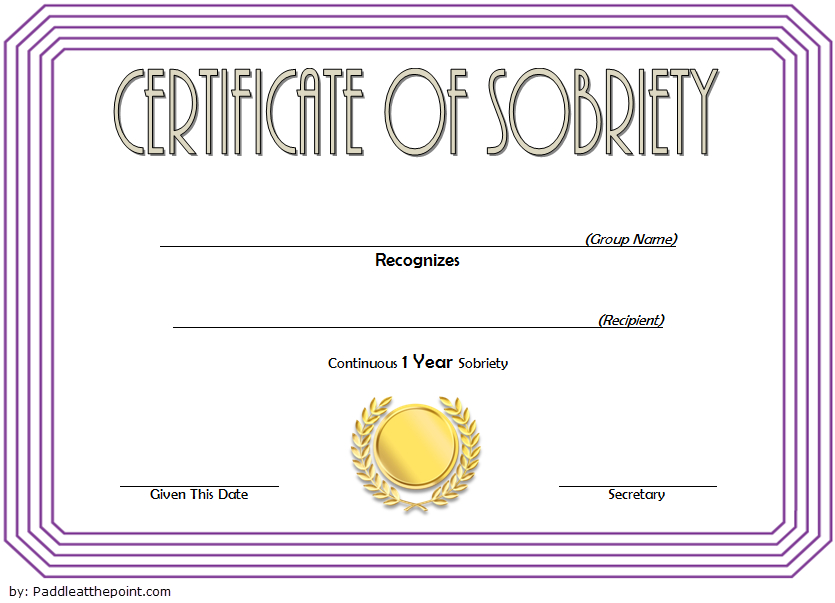 9 Sobriety Certificate Template Ideas   Certificate intended for Sobriety Certificate Template 10 Fresh Ideas Free