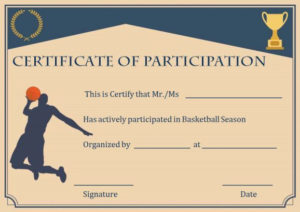 Basketball Participation Certificate: 10+ Free Downloadable intended for Basketball Participation Certificate Template