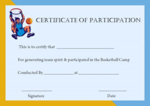 Basketball Participation Certificate: 10+ Free Downloadable throughout Basketball Participation Certificate Template