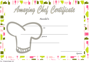 Best Chef Certificate Template Free Printable 1 with regard to Certificate Of Cooking 7 Template Choices Free