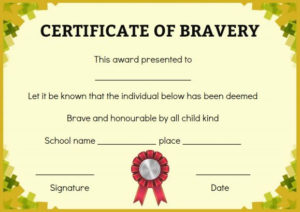 Bravery Certificate: 12 Free Printable Templates To Reward With Bravery Award Certificate Templates