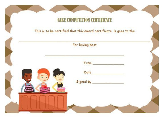 Cake Competition Certificates | Cake Competition, Recipe with regard to Bake Off Certificate Template
