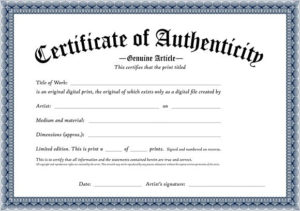 Certificate Of Authenticity Of An Original Digital Print with regard to Certificate Of Authenticity Free Template