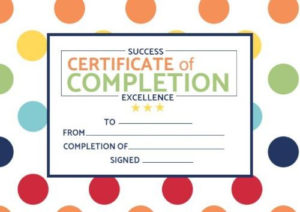 Certificate Of Completion Templates | Customize In Seconds pertaining to Fresh Certificate Of Completion Template Free Printable