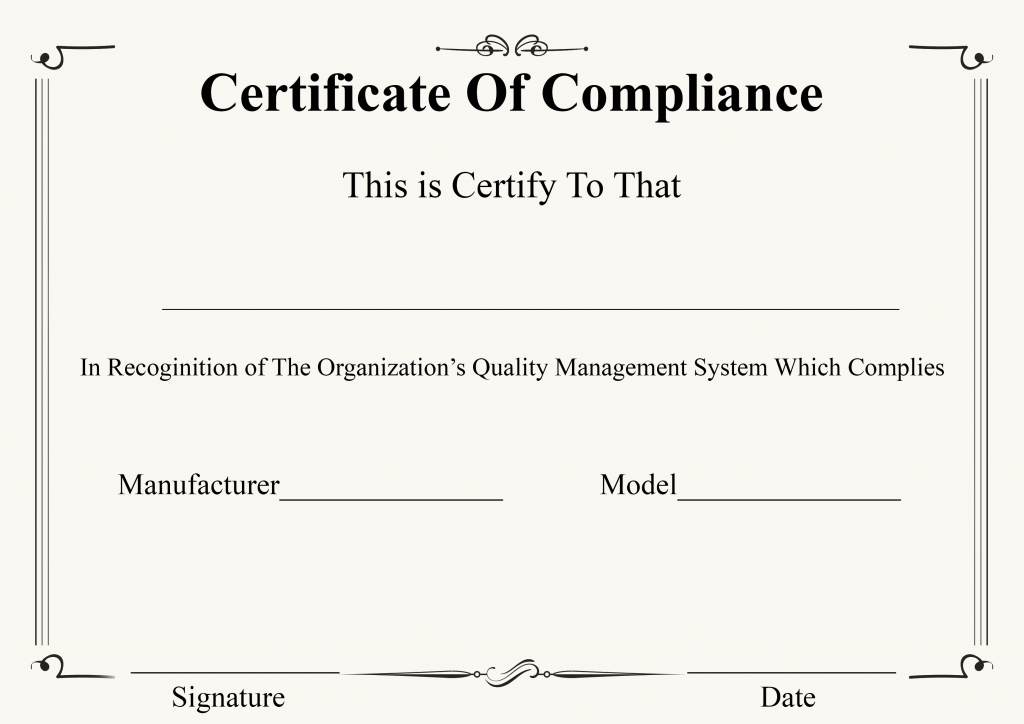 Certificate Of Compliance Manufacturing | Certificate Template with regard to Best Certificate Of Manufacture Template