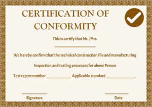 Certificate Of Conformance Template: 10 High Quality Samples regarding Certificate Of Conformity Template Free
