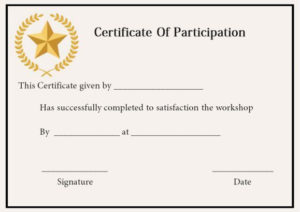 Certificate Of Participation In A Workshop | Certificate throughout Certificate Of Participation In Workshop Template