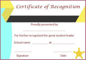 Certificate Of Recognition Templates: 30+ Best Ideas And pertaining to Student Leadership Certificate Template Ideas