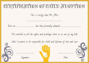 Child Adoption Certificates: 10 Free Printable And for Child Adoption Certificate Template