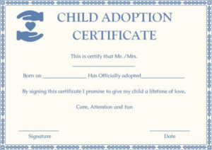 Child Adoption Certificates: 10 Free Printable And in Child Adoption Certificate Template