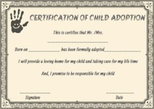 Child Adoption Certificates: 10 Free Printable And with Blank Adoption Certificate Template
