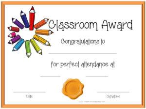 Classroom Award   Perfect Attendance Certificate, Attendance intended for Best Classroom Certificates Templates