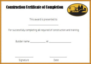 Construction Certificate Of Completion Template Free with Fresh Certificate Of Completion Template Construction