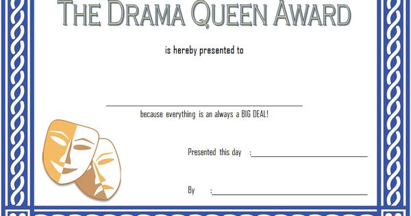 Drama Queen Award Certificate Free Printable 1 | Certificate pertaining to Best Drama Certificate Template Free 10 Fresh Concepts