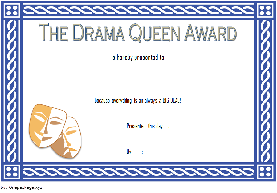 Drama Queen Award Certificate Free Printable 1 | Certificate with Best Drama Certificate Template Free 10 Fresh Concepts