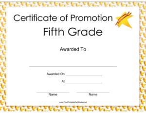 Fifth Grade Promotion Certificate Printable Certificate with Certificate Of Job Promotion Template 7 Ideas