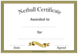 Free Netball Certificates intended for Fresh Netball Participation Certificate Editable Templates