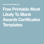 Free Printable Most Likely To Blank Awards Certificates With Regard To Most Likely To Certificate Template Free