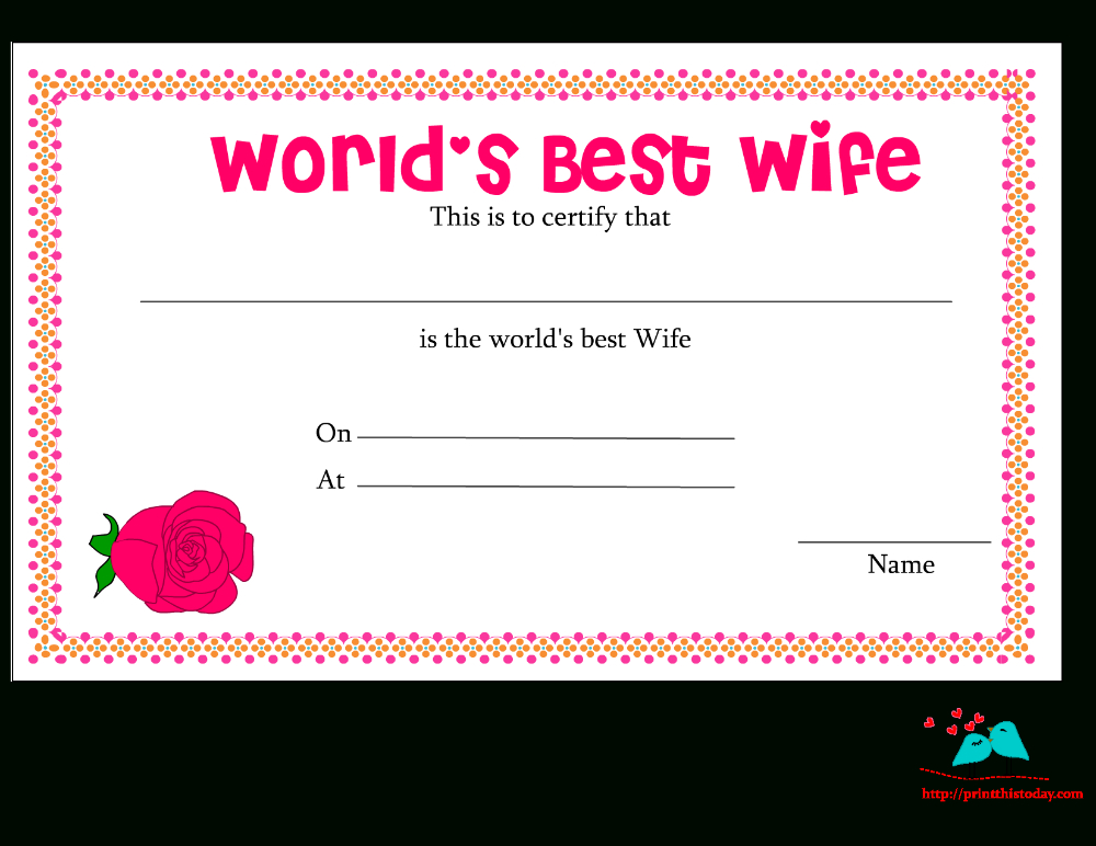 Free Printable World'S Best Wife Certificates With within Best Wife Certificate Template