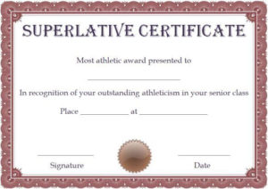 Free Superlative Certificate Template | Certificate intended for School Promotion Certificate Template 10 New Designs Free