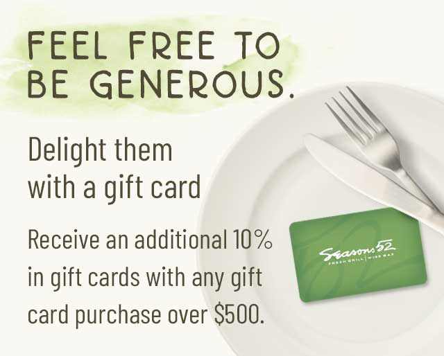 Gift Cards   Seasons 52 Restaurant For Restaurant Gift Certificates New York City Free
