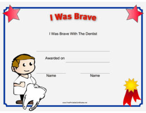 I Was Brave At The Dentist Printable Certificate | Kids throughout Bravery Certificate Template 10 Funny Ideas