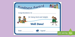 Kindness Award Certificate (Teacher Made) within Unique Certificate Of Kindness Template Editable Free