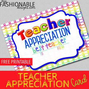 My Fashionable Designs: Free Printable Teacher Appreciation inside Teacher Appreciation Certificate Free Printable