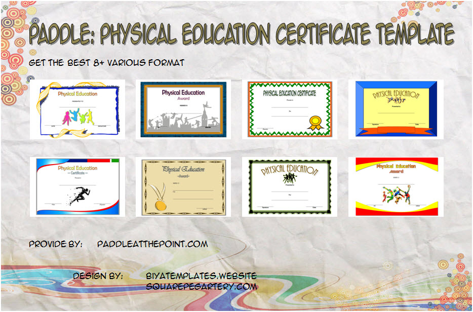 Pe Certificate Templates - 8+ Best Ideas Free Download intended for Physical Education Certificate 8 Template Designs