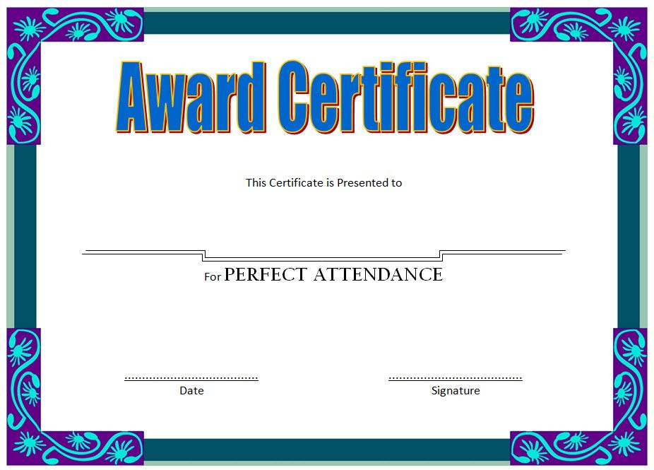 Perfect Attendance Award Certificate Free Printable pertaining to Unique Perfect Attendance Certificate Template Editable