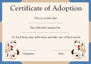 Pet Adoption Certificate Template: 10 Creative And Fun throughout Pet Adoption Certificate Template