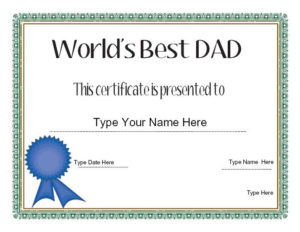 Relationships Certificate – Dad'S Day Certificate – Dad throughout Fresh Best Dad Certificate Template