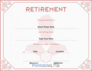 Retirement Certificate Template In Eunry, Your Pink And throughout Free Retirement Certificate Templates For Word