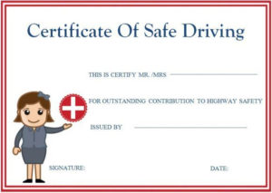 Safe Driving Certificates   Certificate Templates, Printable with regard to Unique Safe Driving Certificate Template