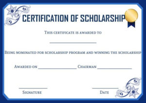 Scholarship Certificate Template: 11 Professional Templates with regard to Scholarship Certificate Template